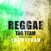 Reggae Tag Team Selection The Return Platinum Edition de Various Artists