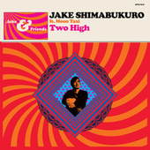 Two High by Jake Shimabukuro