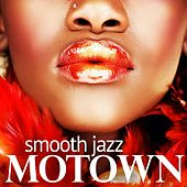 Smooth Jazz - Motown by Smooth Jazz Motown Instrumentals