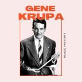 Gene Krupa - Music History de Gene Krupa