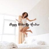 Happy Wake Up Routine de Milli Davis