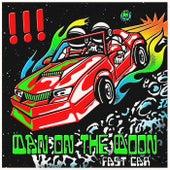 Fast Car / Man on the Moon by !!! (Chk Chk Chk)