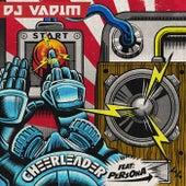 Cheerleader by DJ Vadim