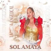 La Reina  Angelical by Sol Amaya