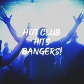 Hot Club Hits Bangers! by Cover Pop