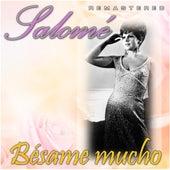 Bésame mucho (Remastered) by Salomé