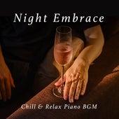 Night Embrace - Chill & Relax Piano Bgm de Relaxing Piano Crew
