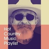 Hot Country Music Playlist by American Country Hits