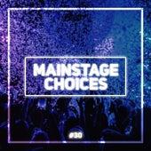 Main Stage Choices, Vol. 30 de Various Artists