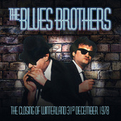 Live - The Closing Of Winterland, 31St December 1978 von Blues Brothers