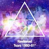 Hawkwind Years 1980-1981 von Hawkwind