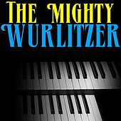 The Mighty Wurlitzer by Eddie Layton