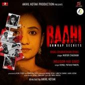 Raahi-Unwrap Secrets by Komal Pathak Pandya