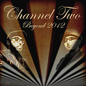 Beyond 2012 by Channel Two
