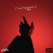 Can't Regret It (feat. Chino Lingo) by Boogie Fre$h