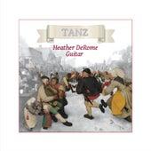 Tanz by Heather De Rome