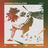La vibe del padrone de Garrincha Star All-Stars