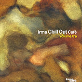 Chill Out Cafe' Vol. 3 von Various Artists