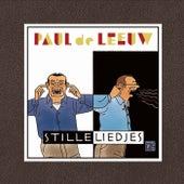 Stille Liedjes by Paul de Leeuw