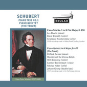 Schubert: Piano Trio No. 1, Piano Quintet