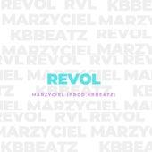 Marzyciel de Revol
