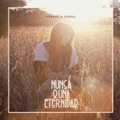 Nunca o una Eternidad by Deborah De Corral