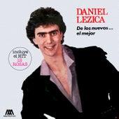 De los Nuevos... El Mejor de Daniel Lezica