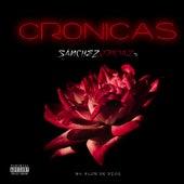 Crónicas by SánchezOficialtv