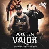 Você Tem Valor by Rapper 20conto