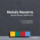 Aquele Abraço, Gilberto Gil de Moisés Navarro