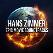 Hans Zimmer: Epic Movie Soundtracks by Hans Zimmer