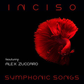 Symphonic Songs di Inciso