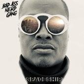 Spaceship by Bad Ass Nerd Gang
