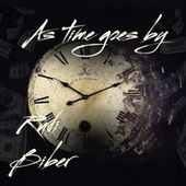 As Time Goes By by Rudi Biber