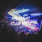 Midnight Club Hits! fra #1 Hits Now