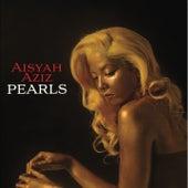 Pearls von Aisyah Aziz