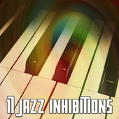 17 Jazz Inhibitions by Peaceful Piano