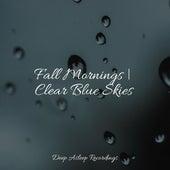 Fall Mornings   Clear Blue Skies de Massage Tribe