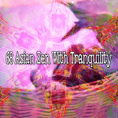 68 Asian Zen with Tranquility by Lullaby Land