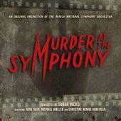 Murder at the Symphony de Danish National Symphony Orchestra