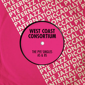 The Pye Singles As & Bs de West Coast Consortium (1)