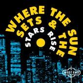 Where The Sun Sets & The Stars Rise de Various Artists
