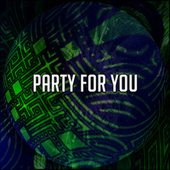 Party for You by Ibiza Fitness Music Workout
