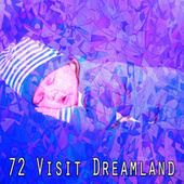 72 Visit Dreamland by Best Relaxing SPA Music