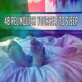 48 Relinquish Yourself to Sleep by Spa Relaxation