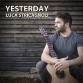 Yesterday von Luca Stricagnoli