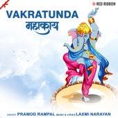 Vakratunda Mahakaya by Pramod Rampal