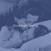 Good Night, Darling von Various Artists