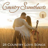 Country Sweethearts: 25 Country Love Songs, Vol. 1 by Various Artists