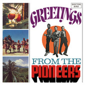 Greetings from the Pioneers (Expanded Version) de The Pioneers